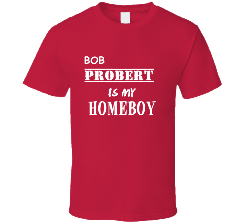 Bob Probert Detroit Michigan Sports Homeboy T shirt