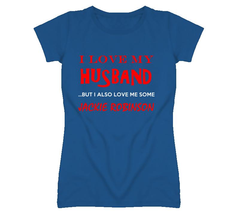 Jackie Robinson Detroit Michigan Sports Love Me Some T shirt