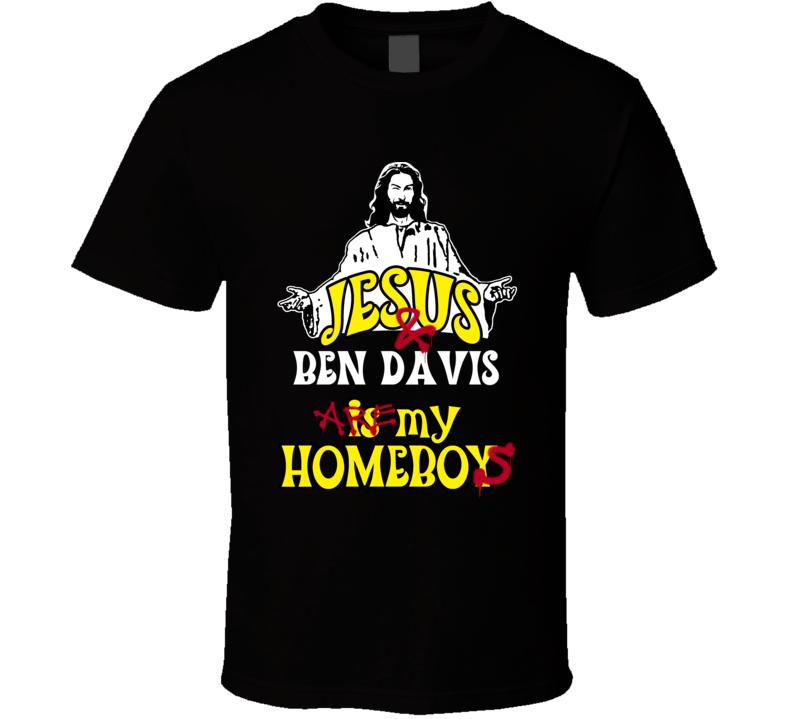 Ben Davis Detriot Michigan Detriot Sports Jesus Homeboy T shirt