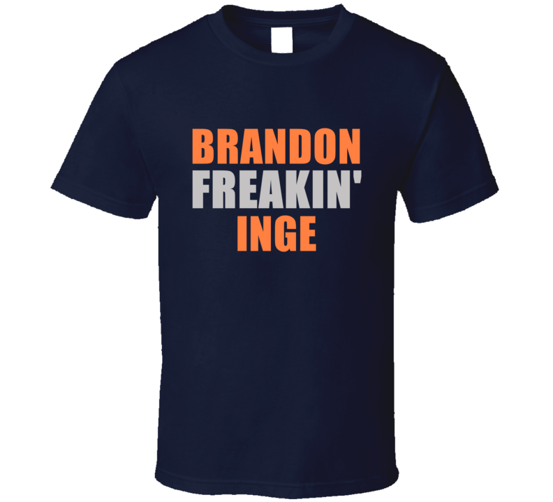 Brandon Inge Freakin Detroit Michigan Baseball Sports T Shirt