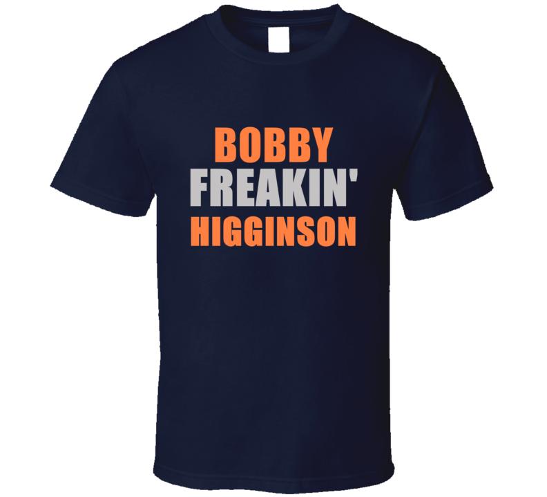Bobby Higginson Freakin Detroit Michigan Baseball Sports T Shirt