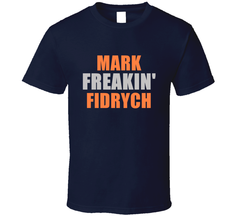 Mark Fidrych Freakin Detroit Michigan Baseball Sports T Shirt