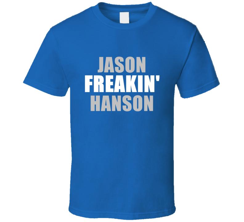 Jason Hanson Freakin Football Detroit Sports Michigan T Shirt