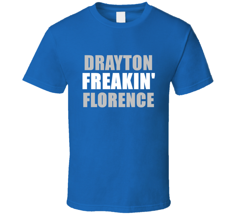 Drayton Florence Freakin Football Detroit Sports Michigan T Shirt