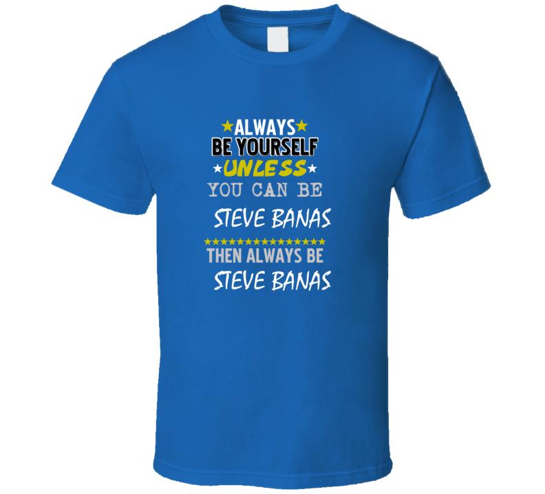 Steve Banas Always Be Football Detroit Sports Michigan T Shirt