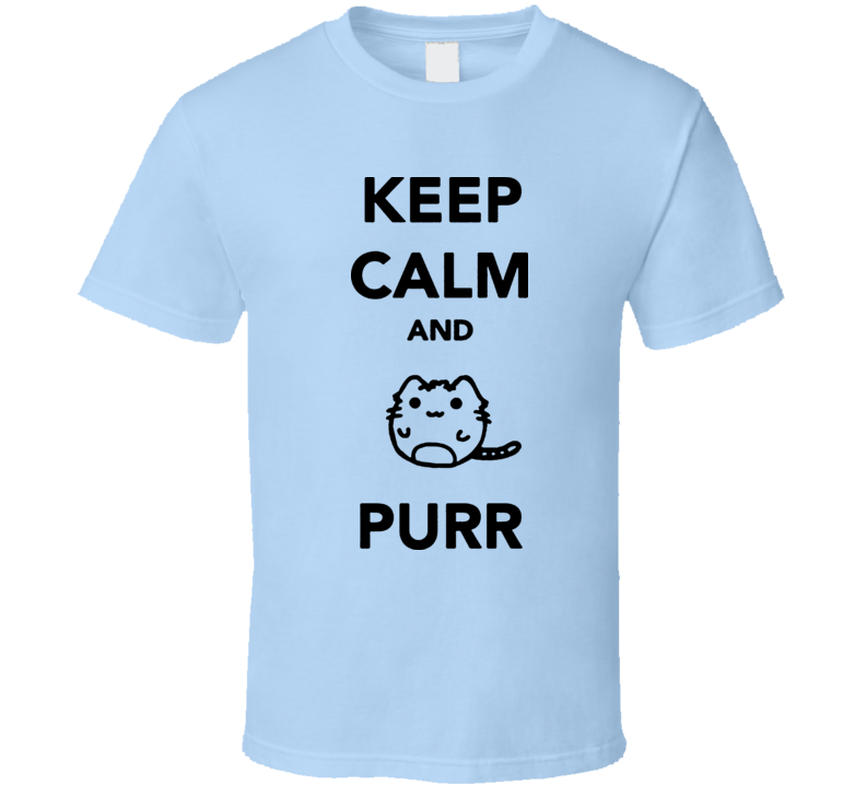 Keep Calm And Purr Cat Lovers T Shirt