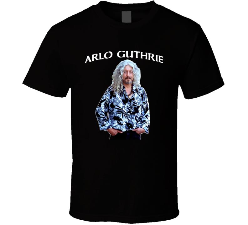 Arlo Guthrie Folk Country Singer Musician America T Shirt