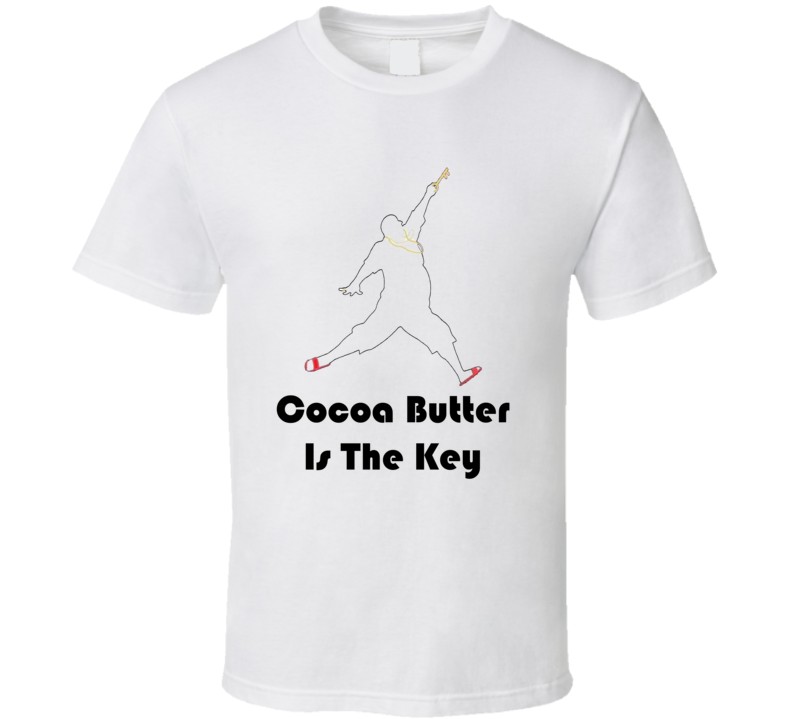 DJ KhaledCocoa Butter Is The Key Quote T Shirt