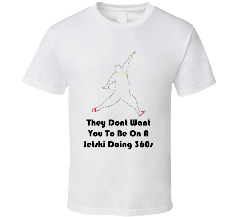 DJ Khaled Jetski Doing 360s Quote T Shirt