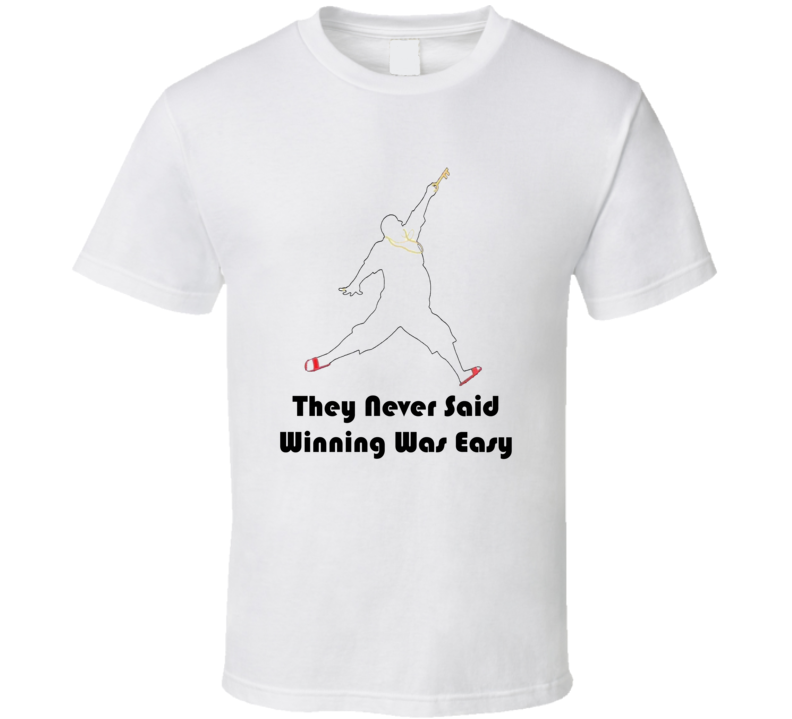 DJ Khaled Never Said Winning Was Easy Quote T Shirt