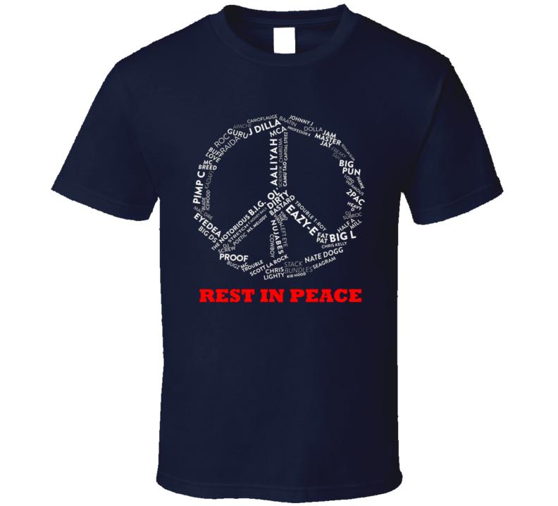 Peace Symbol RIP Hip Hop Rap Legends Music T Shirt