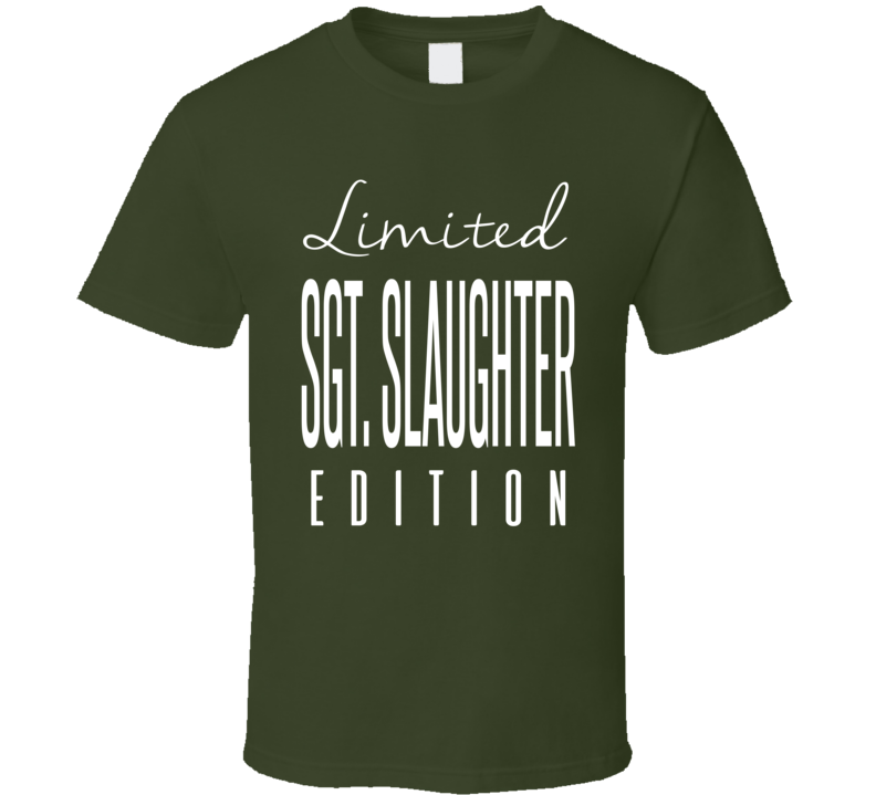 Sgt Slaughter Limited Edition Classic Wrestling T Shirt