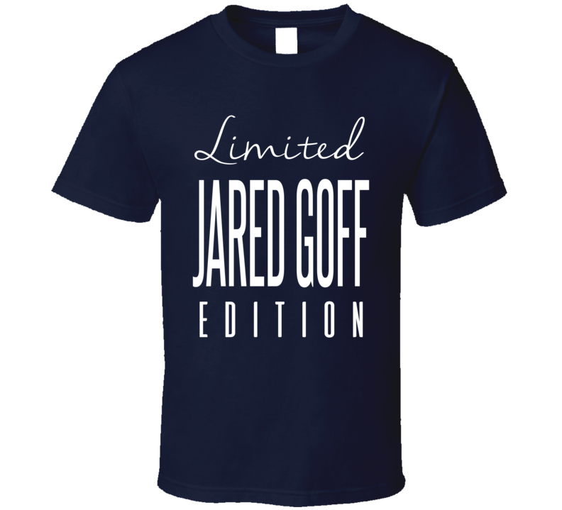 Jared Goff Limited Edition Los Angeles Football T Shirt