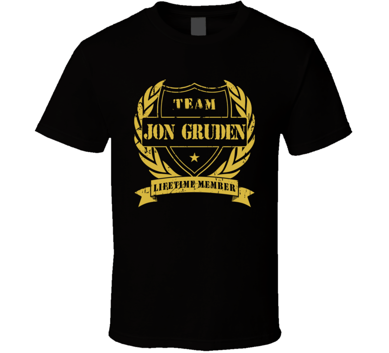 Jon Gruden Team Gruden Lifetime Member Oakland Football T Shirt