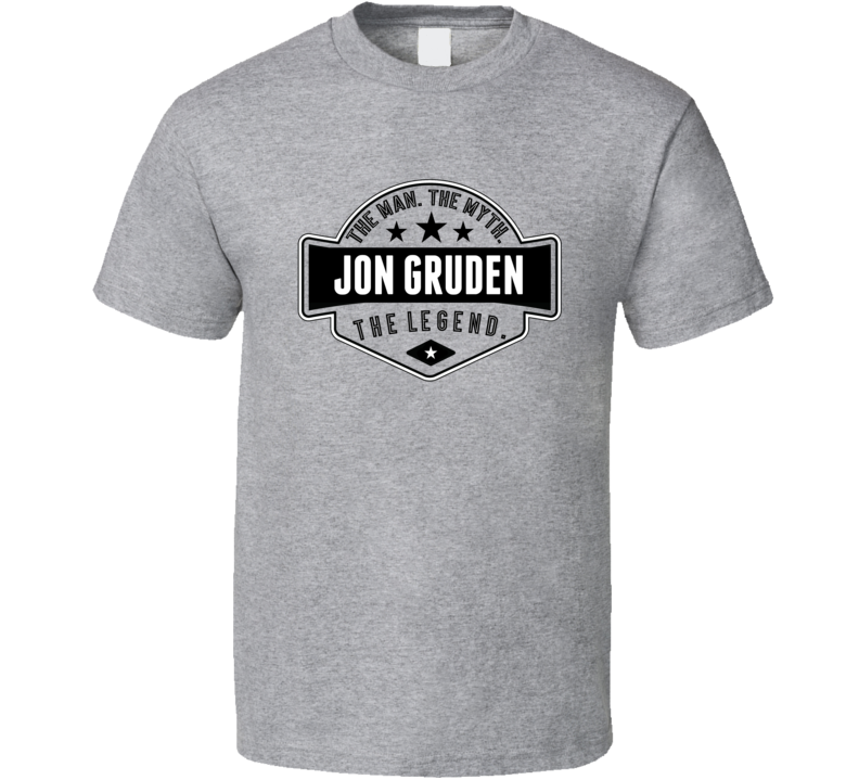 Jon Gruden The Man The Myth The Legend Oakland Football T Shirt