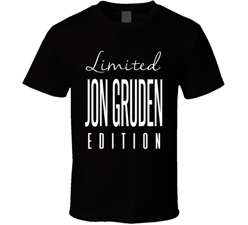 Jon Gruden Limited Edition Oakland Football T Shirt