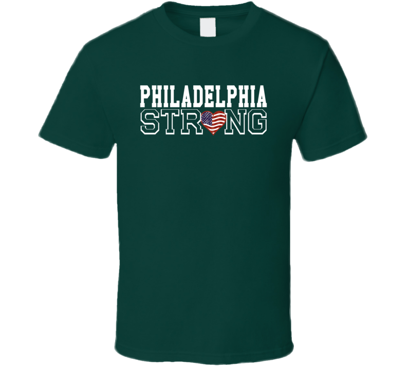 Philadelphia Strong Philadelphia Football T Shirt