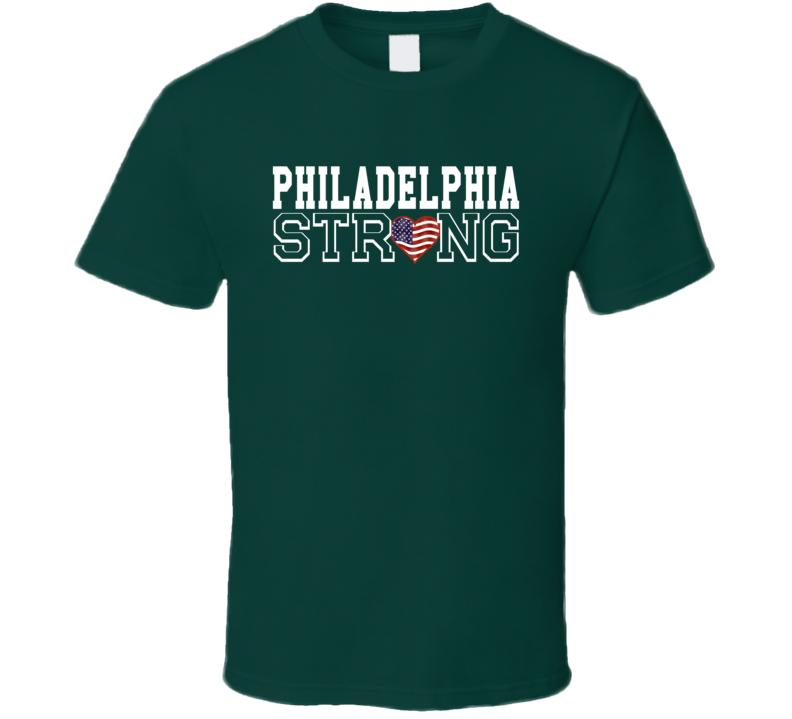 Philadelphia Strong Philadelphia Football T Shirt