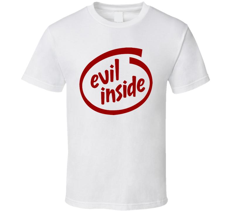 Evil Inside Funny Joke Computer T Shirt