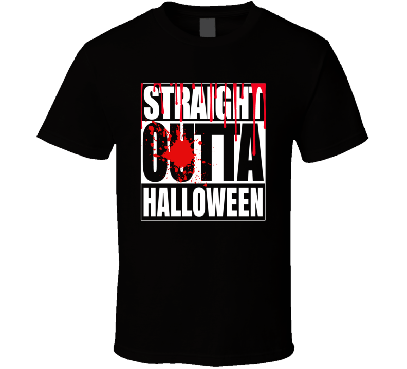 Straight Outta Halloween T Shirt