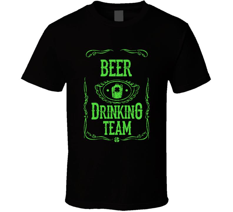 Beer Drinking Team T Shirt
