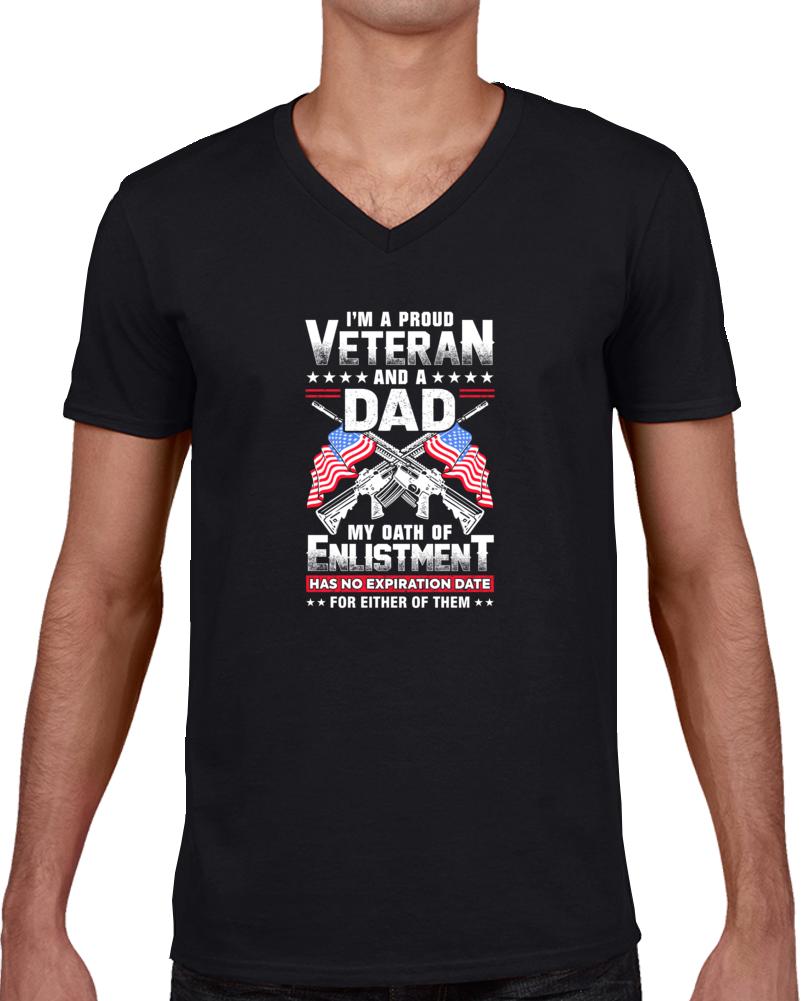 I'm A Proud Veteran And A Dad  T Shirt