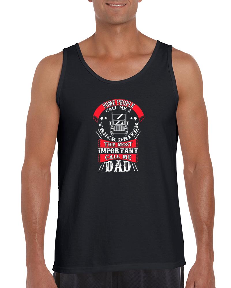 Truck Driver Call Me Dad Tanktop