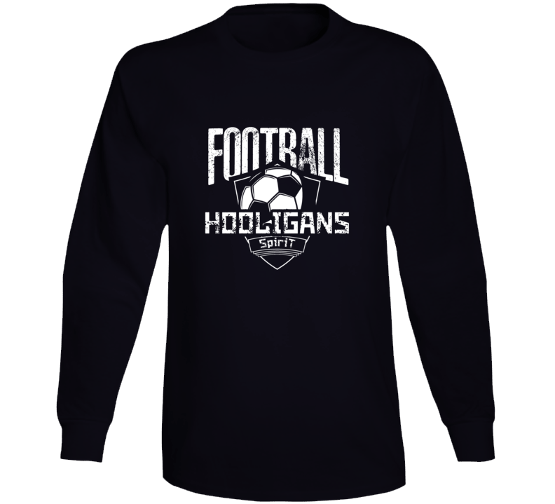 Football Hooligans Spirit Long Sleeve