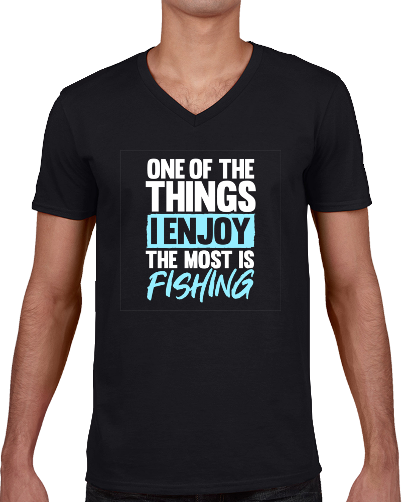 One Of The Thing I Enjoy The Most Is Fishing  T Shirt