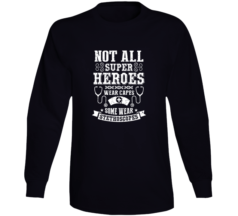 Not All Super Heroes Long Sleeve