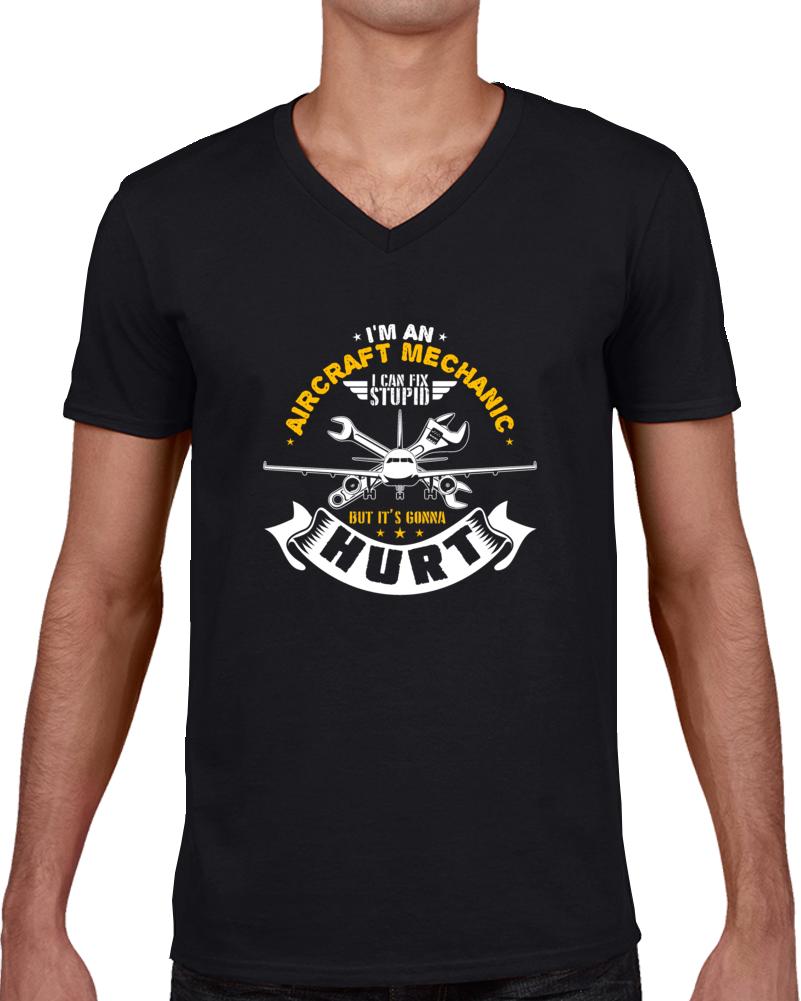 I'm An Aircraft Mechanic  T Shirt