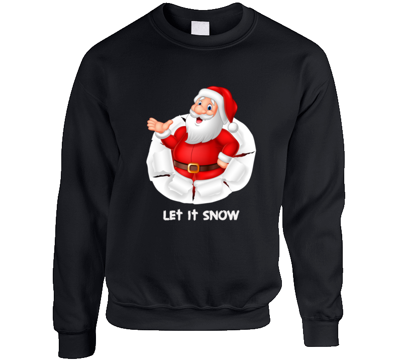 Santa Let It Snow Crewneck Sweatshirt