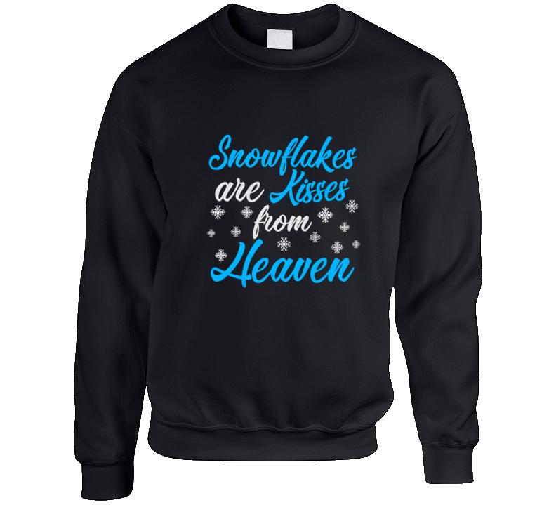Snowflakes Are Kisses From Heaven Crewneck Sweatshirt