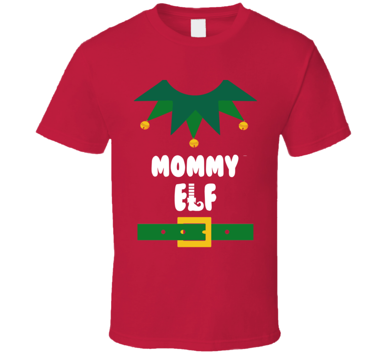 Mommy Elf T Shirt
