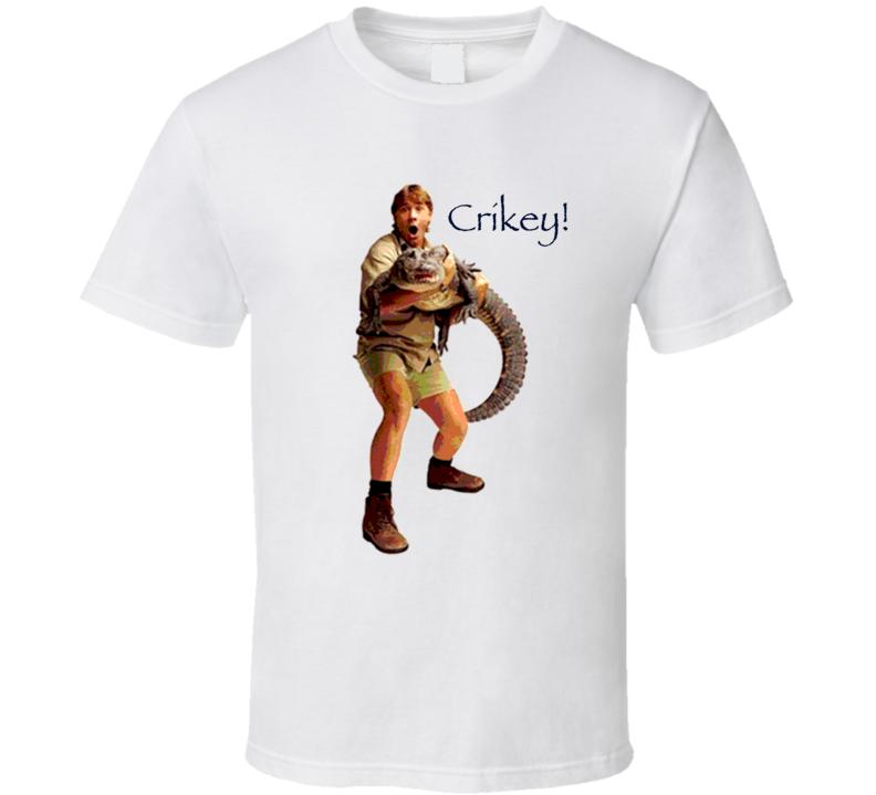 Steve Irwin Crocodile Hunter Crikey T Shirt