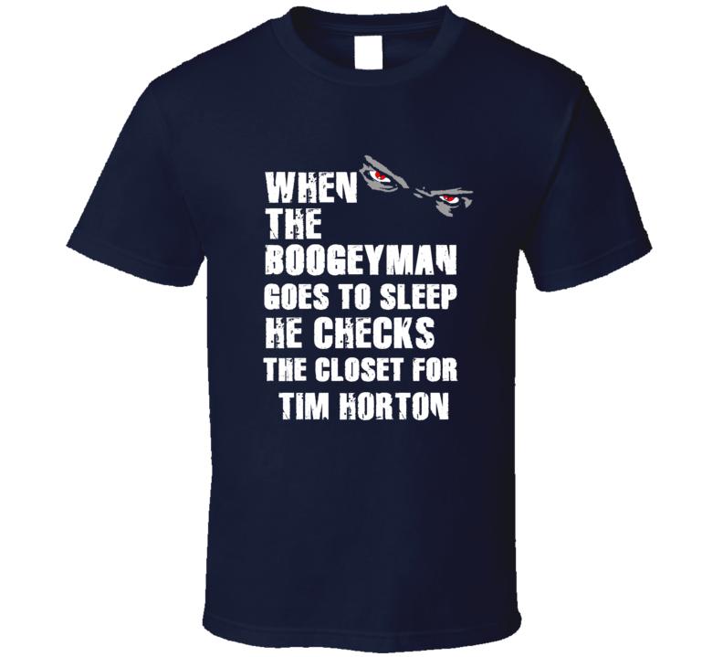 Boogeyman Tim Horton Toronto Hockey Sports Fan T Shirt