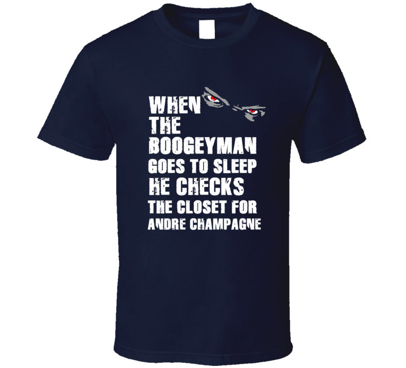 Boogeyman Andre Champagne Toronto Hockey Sports Fan T Shirt