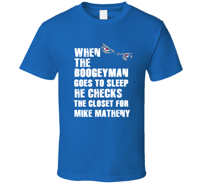 Boogeyman Mike Matheny Toronto Baseball Sports Fan T Shirt