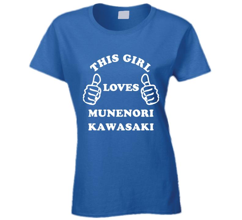 This Girl Loves Munenori Kawasaki Toronto Baseball Sports Fan T Shirt