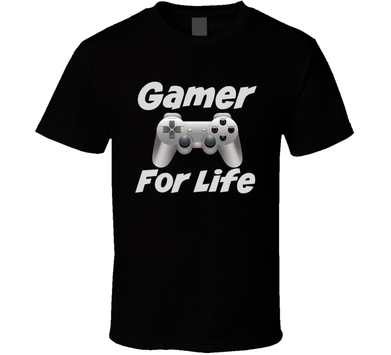 Gamer For Life T-Shirt Fun Novelty Video Gaming Unisex Tee