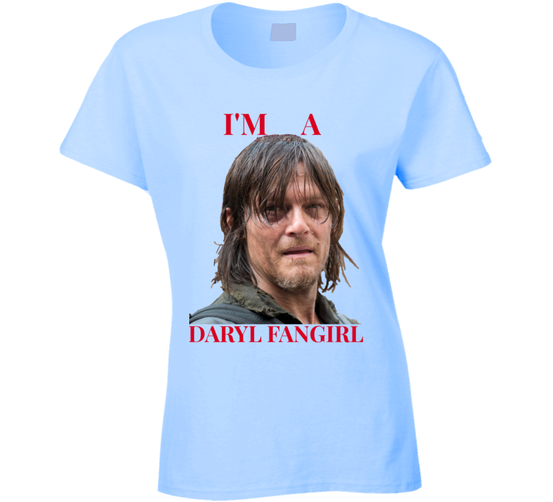 I'm A Daryl Fangirl Ladies Fitted T-Shirt Norman Reedus Walking Dead Fashion Tee