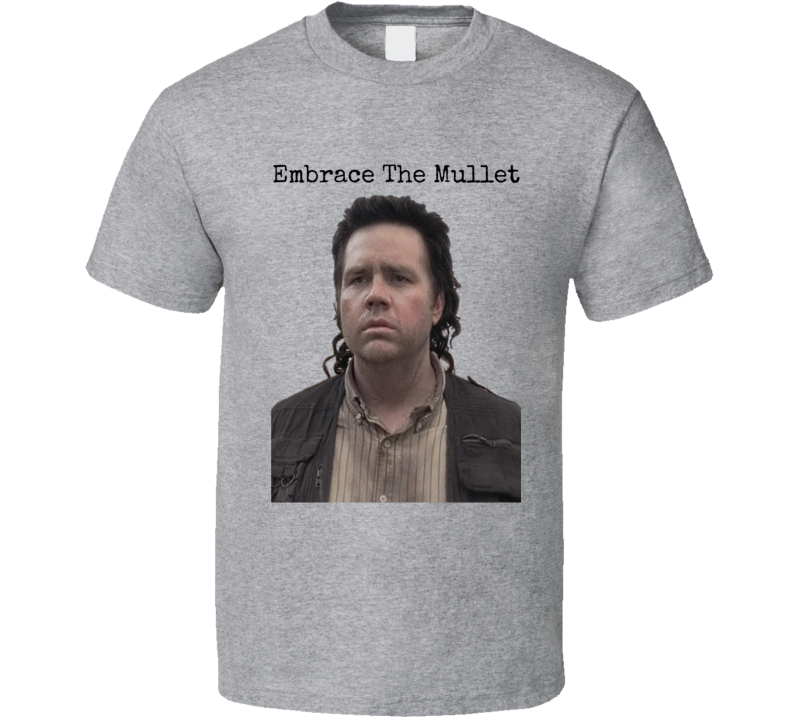 Embrace The Mullet Eugene T-Shirt The Walking Dead Novelty Tee