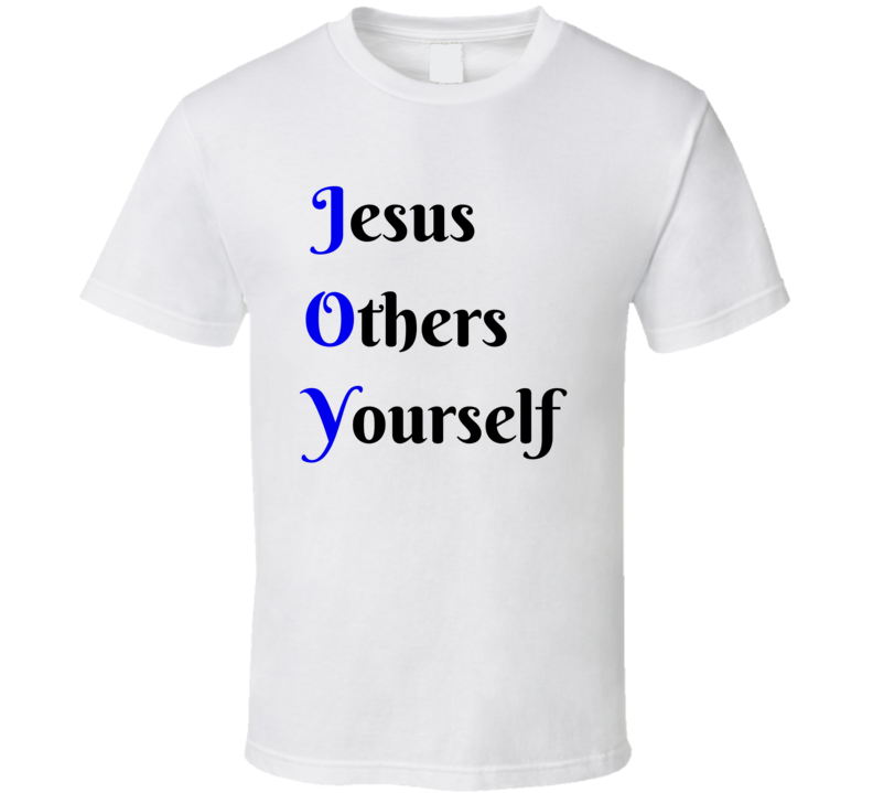 JOY T-Shirt Jesus Others Yourself Christian Religious Clothing Tee