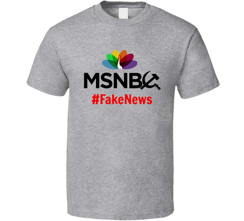 MSNBC #Fake News T-Shirt Novelty Fake News Media Tee