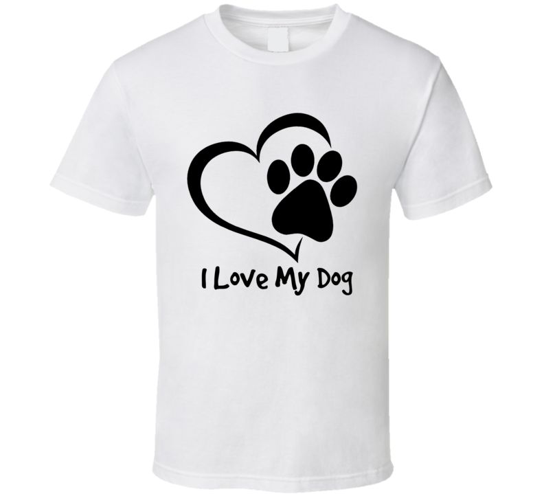 I Love My Dog T-Shirt Canine Paw Heart Novelty Pet Lover Tee Shirt - Great Gift