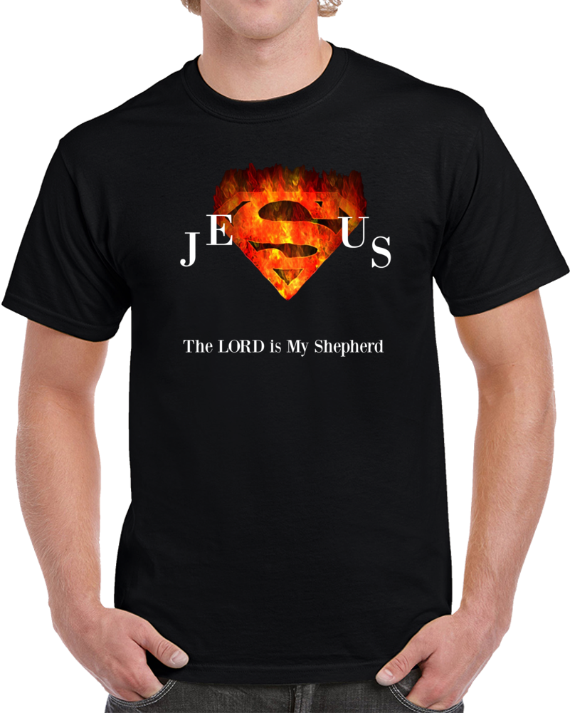 Jesus Superman The Lord Is My Shepherd T Shirt Novelty Christian Faith Tee