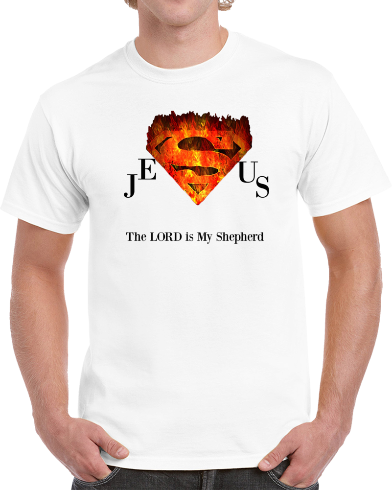 Jesus The Lord Is My Shepherd Superman T Shirt Novelty Christian Faith God Gift Tee