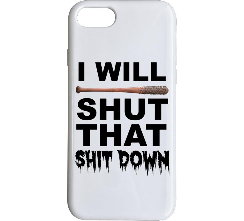 I Will Shut That Sh!t Down Lucille Phone Case Walking Dead Negan Bat Gift