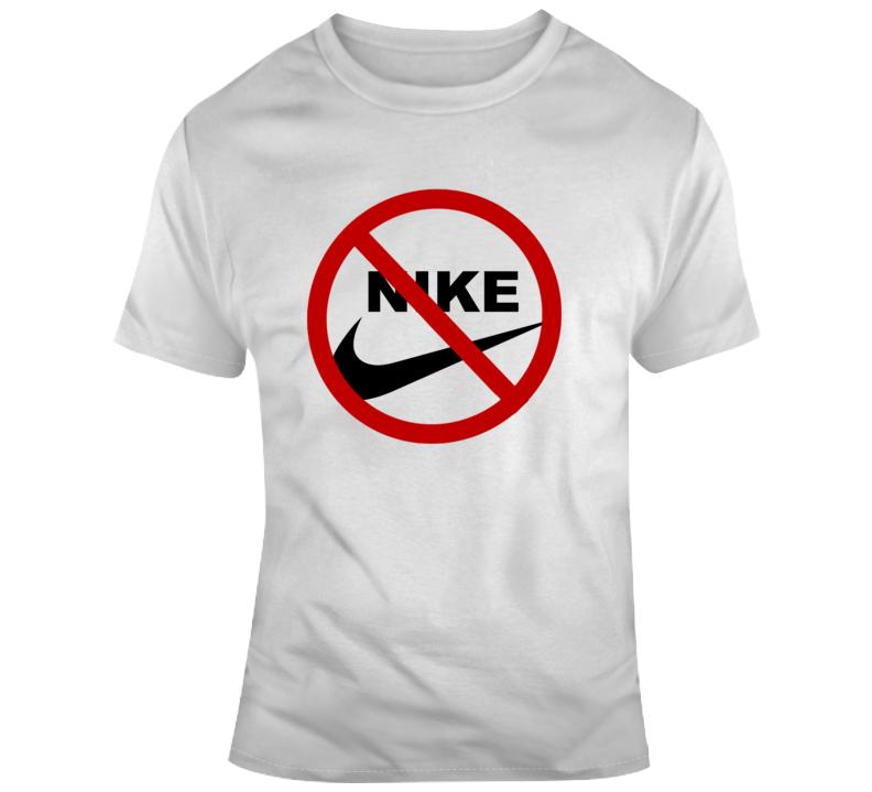 No Nike T Shirt Boycott Nike Just Don't Kaepernick Conversation Starter Tee
