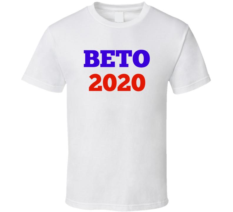 Beto 2020 Political T-Shirt Novelty Progressive O'Rourke For President Gift Tee